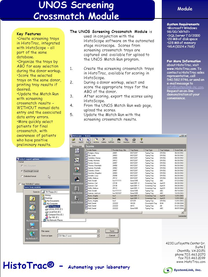 HistoTrac 4230 Lafayette Center Dr. Suite I Chantilly, VA 20151 phone 703.463.2070 fax 703.463.2099 www.HistoTrac.com System Requirements Microsoft Wi