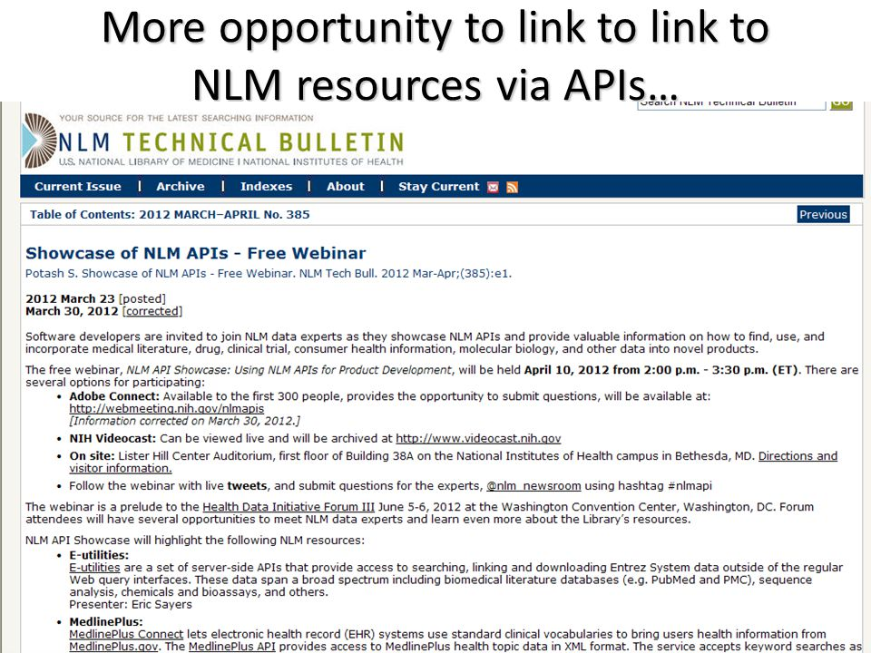More opportunity to link to link to NLM resources via APIs…