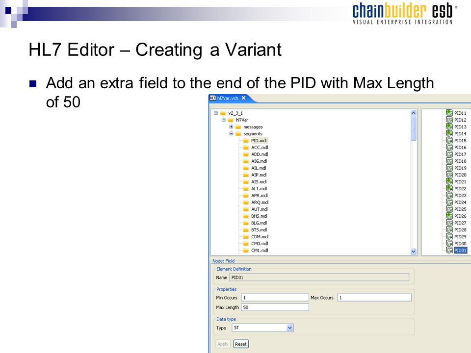 HL7 Editor – Creating a Variant Add an extra field to the end of the PID with Max Length of 50