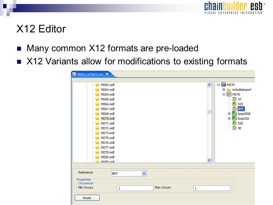 X12 Editor Many common X12 formats are pre-loaded X12 Variants allow for modifications to existing formats