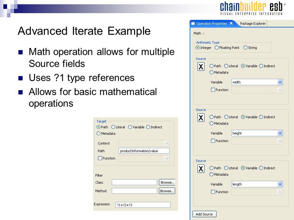 Advanced Iterate Example Math operation allows for multiple Source fields Uses 1 type references Allows for basic mathematical operations