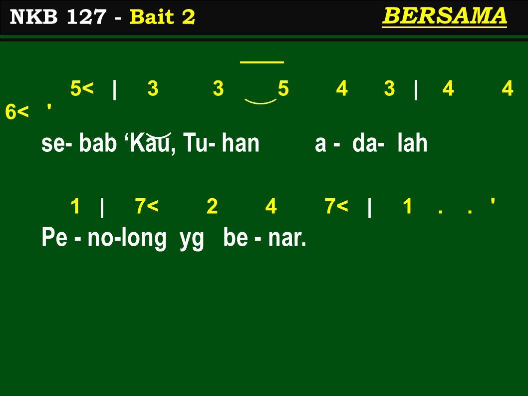 5< 1 | 3 3 3 2 1 2 | 3.2 1 Ku - at - kan ji - wa - ku te - tap, 5< | 4 4 4 3 | 2..