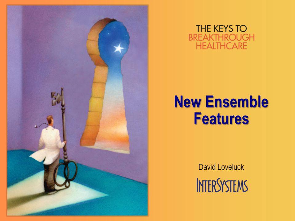 New Ensemble Features David Loveluck