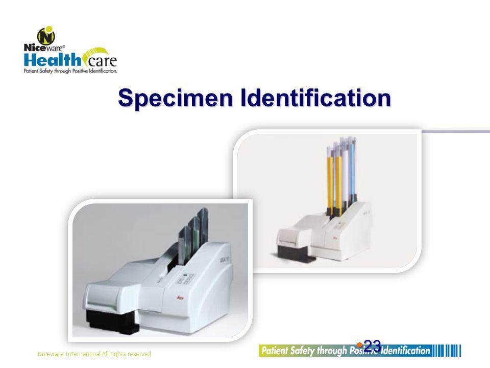 Niceware International All rights reserved 23 23 Specimen Identification