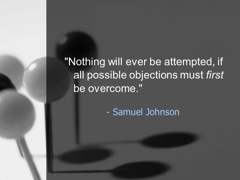 - Samuel Johnson