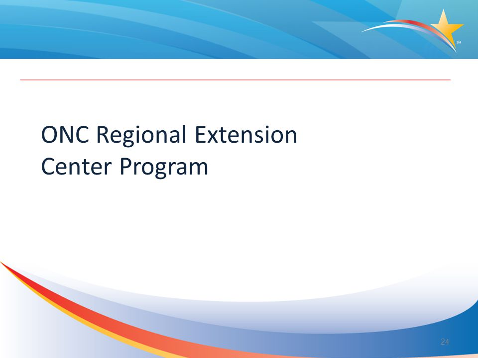 ONC Regional Extension Center Program 24