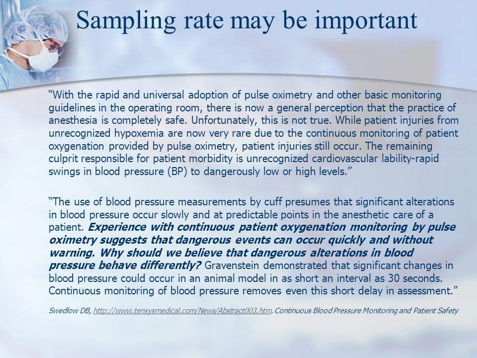 """""""With the rapid and universal adoption of pulse oximetry and other basic monitoring guidelines in the operating room, there is now a general perceptio"""