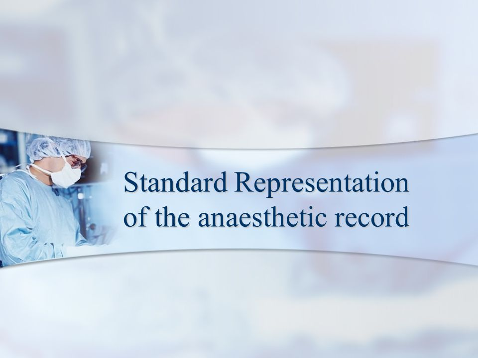 Standard Representation of the anaesthetic record