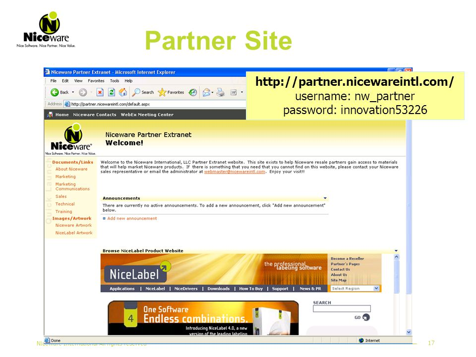 Niceware International All rights reserved 17 Partner Site http://partner.nicewareintl.com/ username: nw_partner password: innovation53226