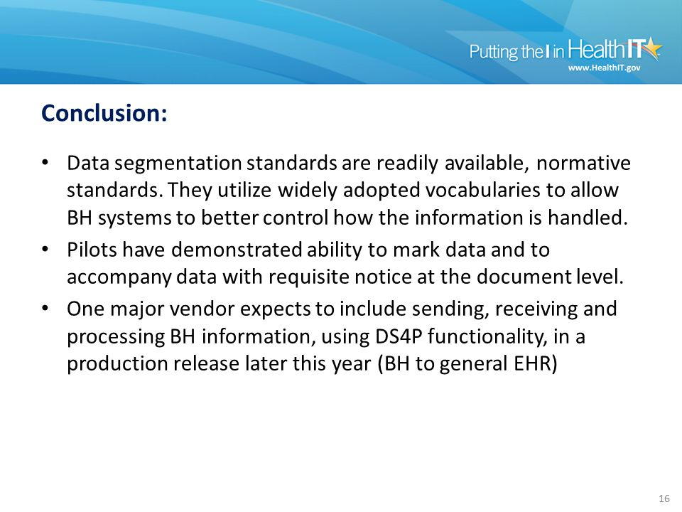 Conclusion: Data segmentation standards are readily available, normative standards.