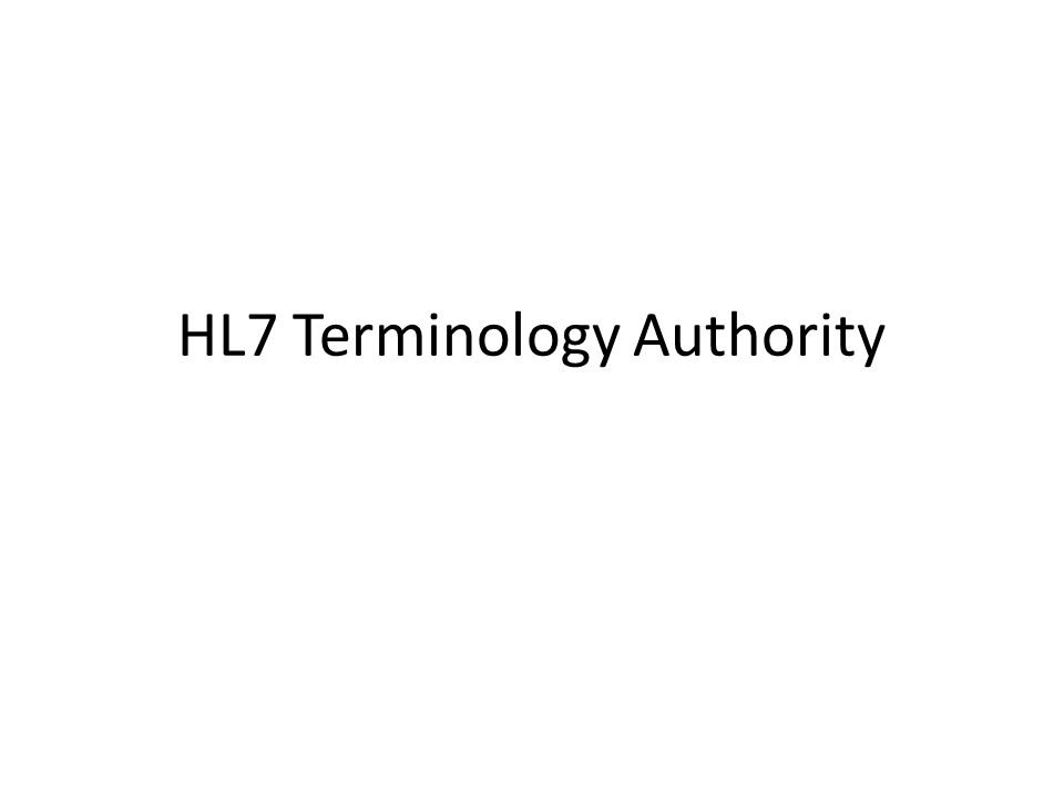 HL7 Terminology Authority