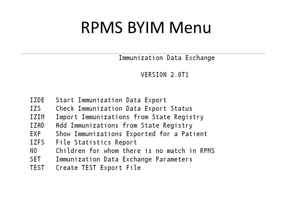 RPMS BYIM Menu