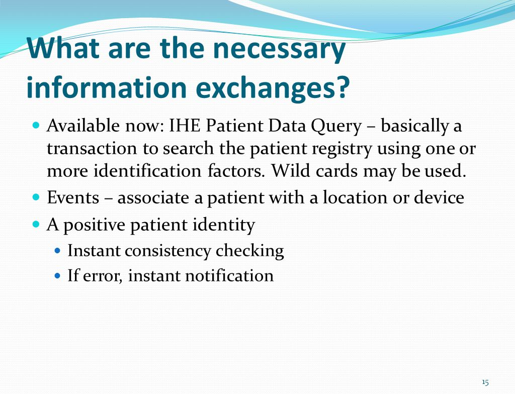 What are the necessary information exchanges.