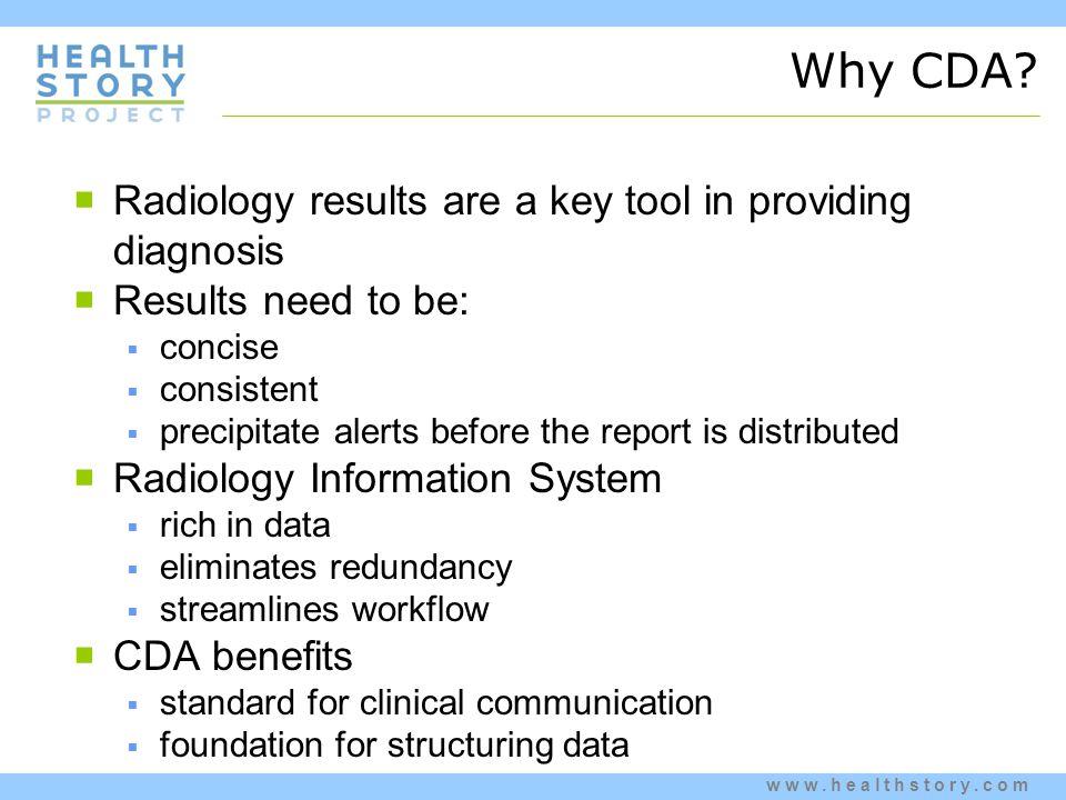 www.healthstory.com Why CDA.