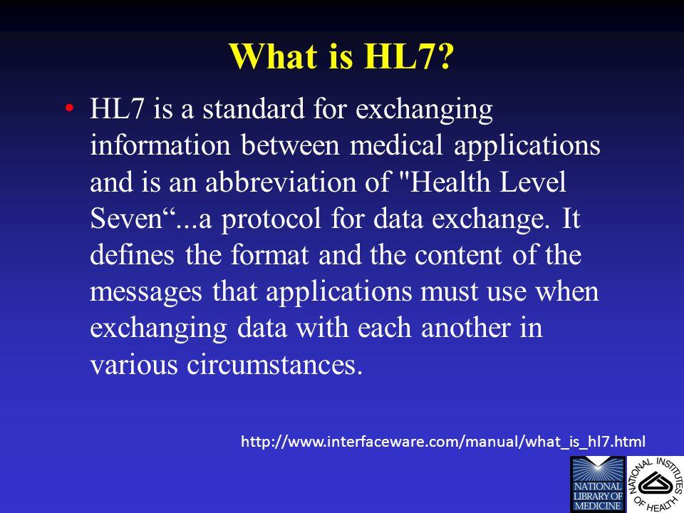 What is HL7.
