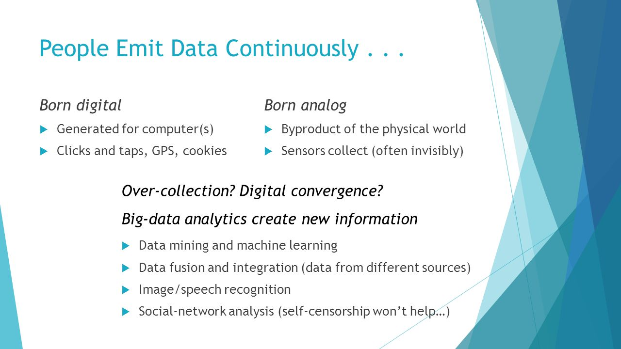 People Emit Data Continuously...