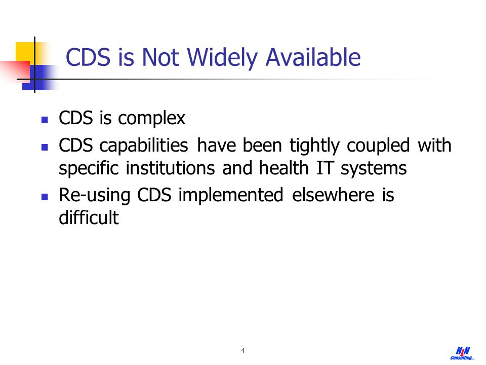 5 The Need Application-independent CDS resources that can be efficiently leveraged by diverse healthcare systems and health IT settings to improve patient health