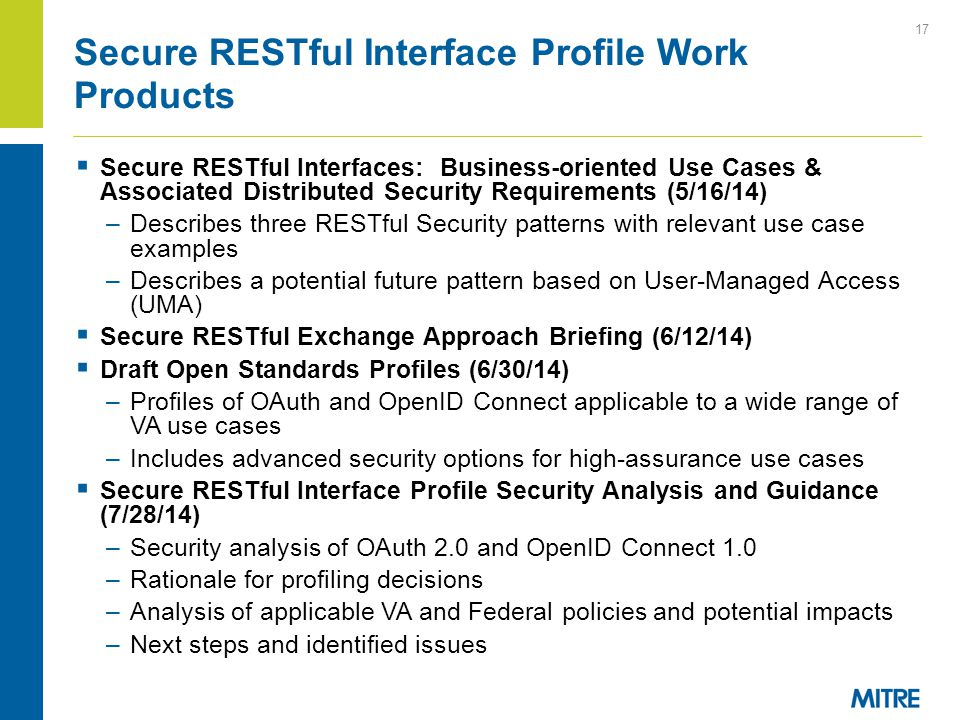  Secure RESTful Interfaces: Business-oriented Use Cases & Associated Distributed Security Requirements (5/16/14) –Describes three RESTful Security pa