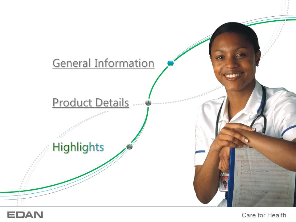 Care for Health General Information General Information Product Details Product Details