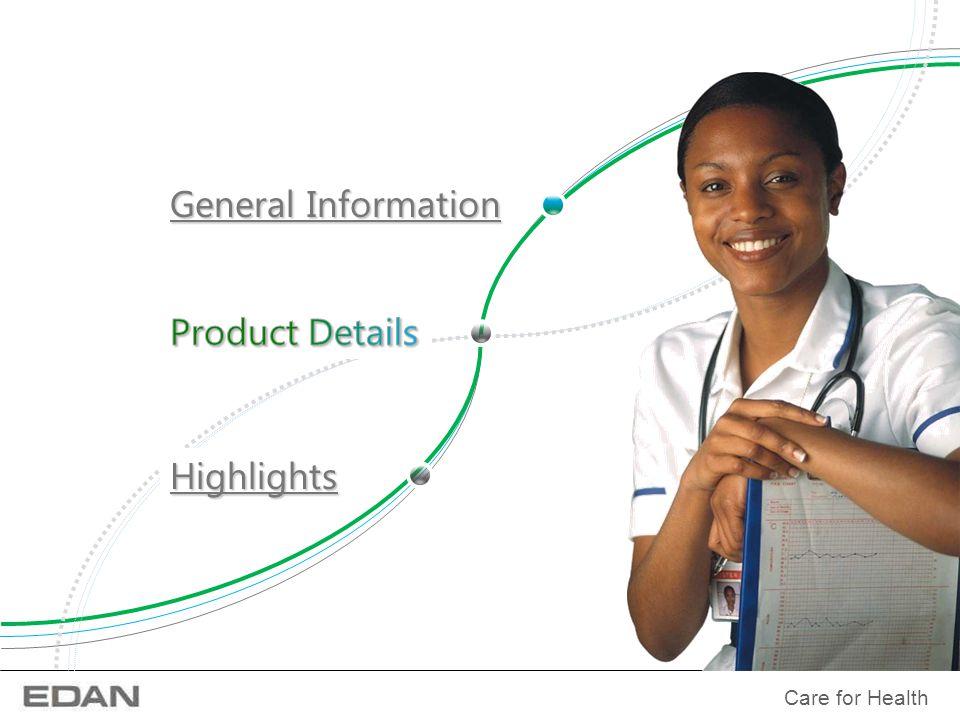 Care for Health General Information General Information Highlights