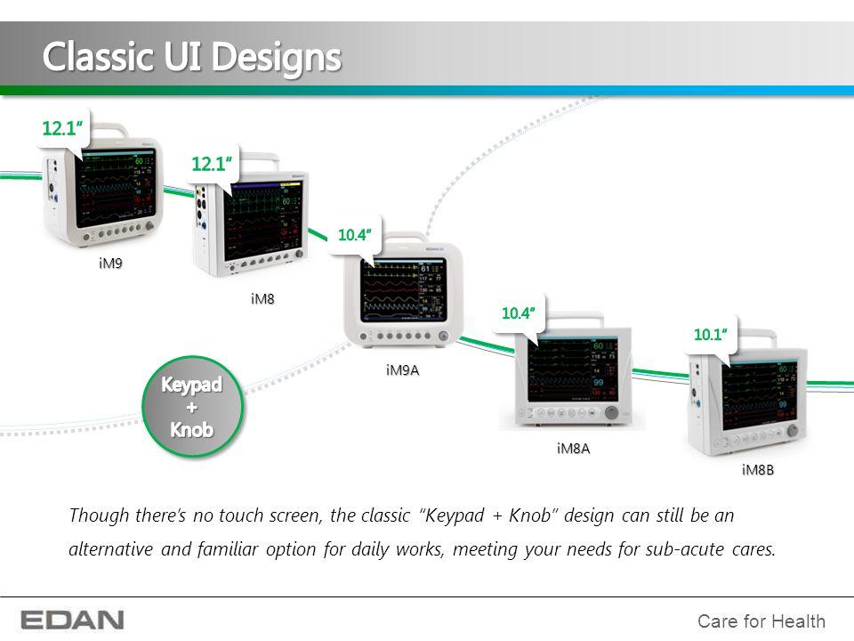 "iM80 & iM50 only iM9 iM9A iM8 iM8B Though there's no touch screen, the classic ""Keypad + Knob"" design can still be an alternative and familiar option"