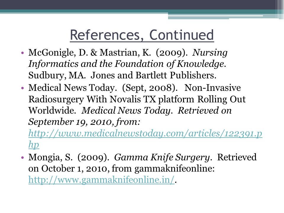 References, Continued McGonigle, D. & Mastrian, K.