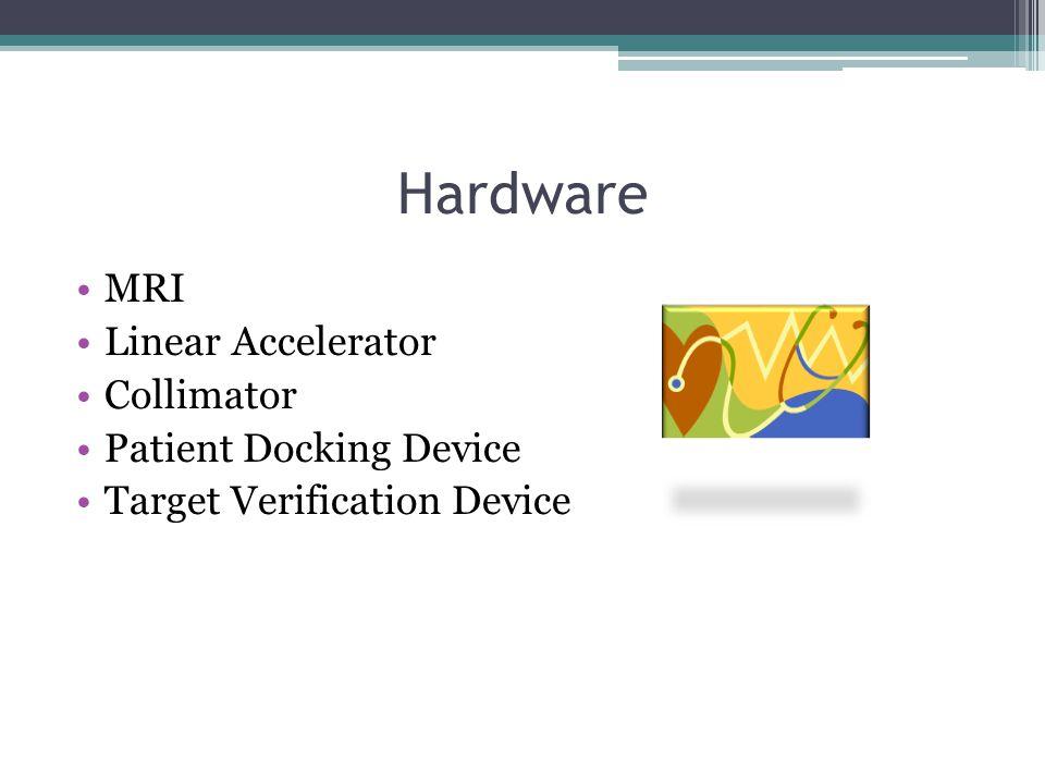 Hardware MRI Linear Accelerator Collimator Patient Docking Device Target Verification Device