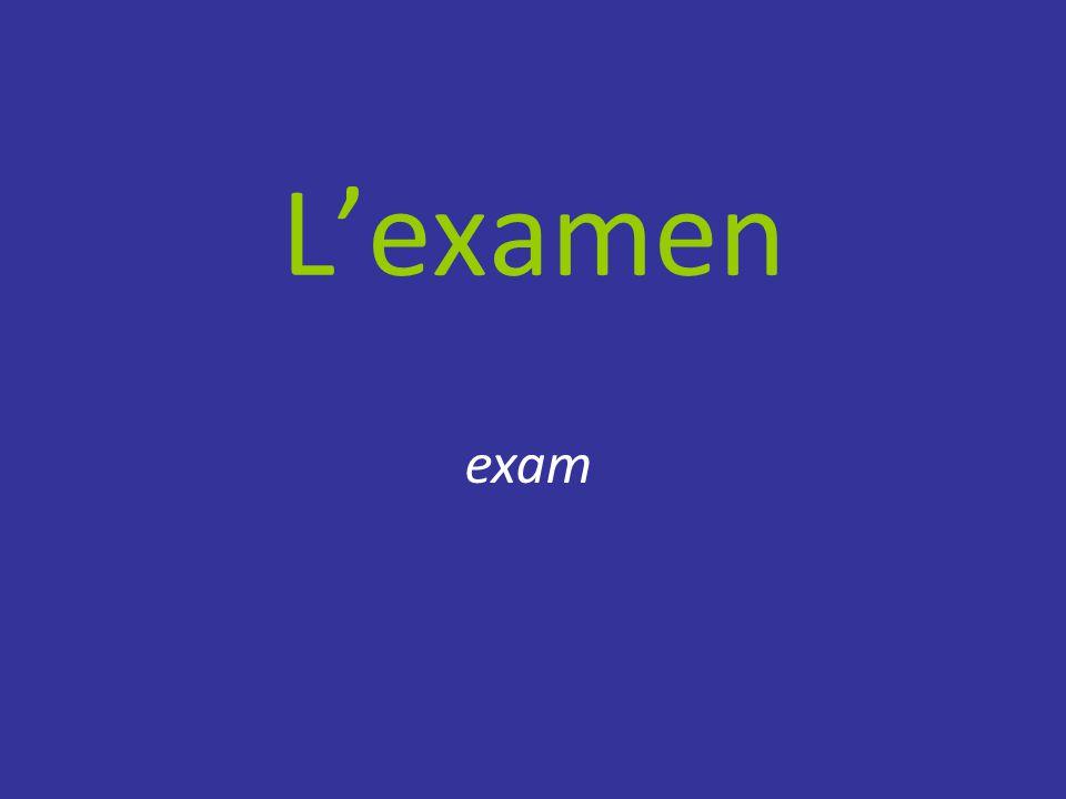 L'examen exam
