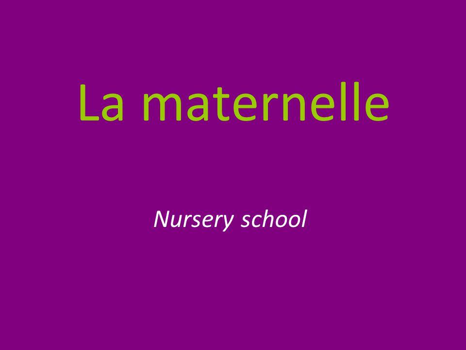 La maternelle Nursery school