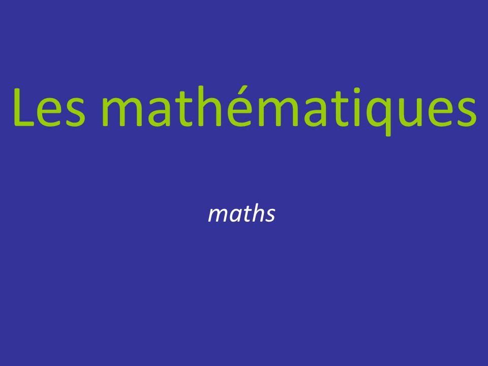 Les mathématiques maths