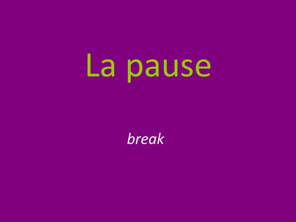 La pause break