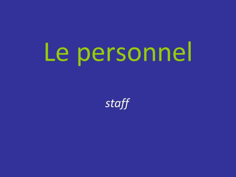 Le personnel staff