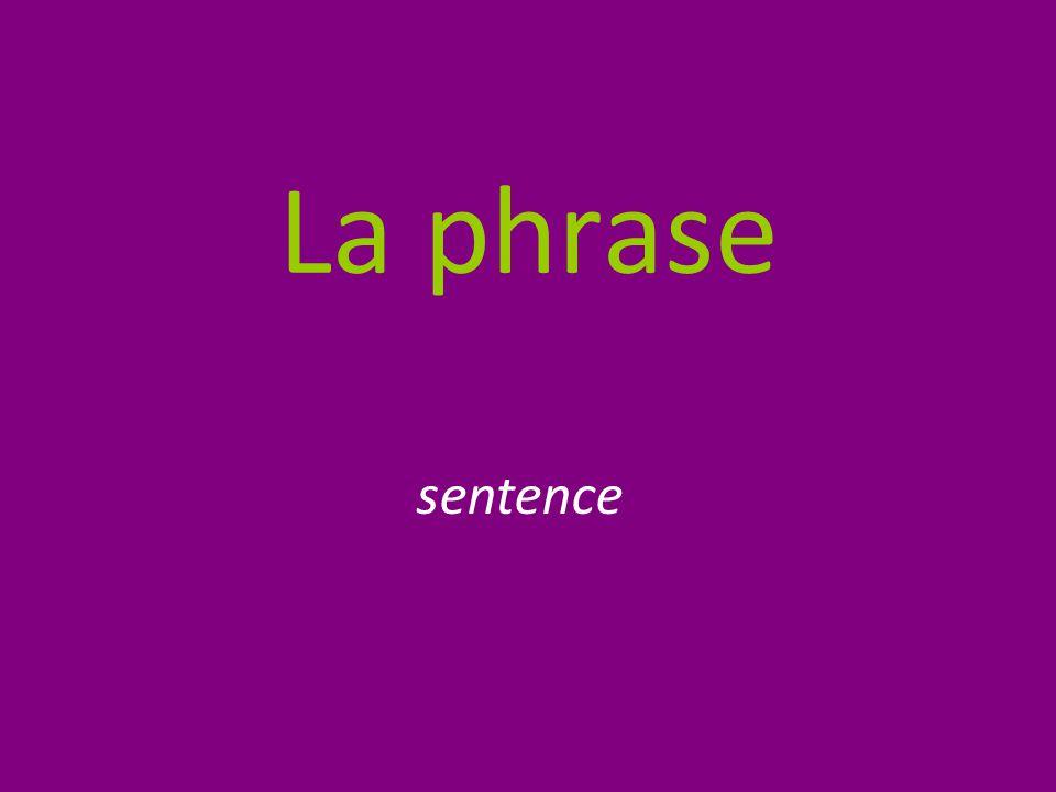 La phrase sentence