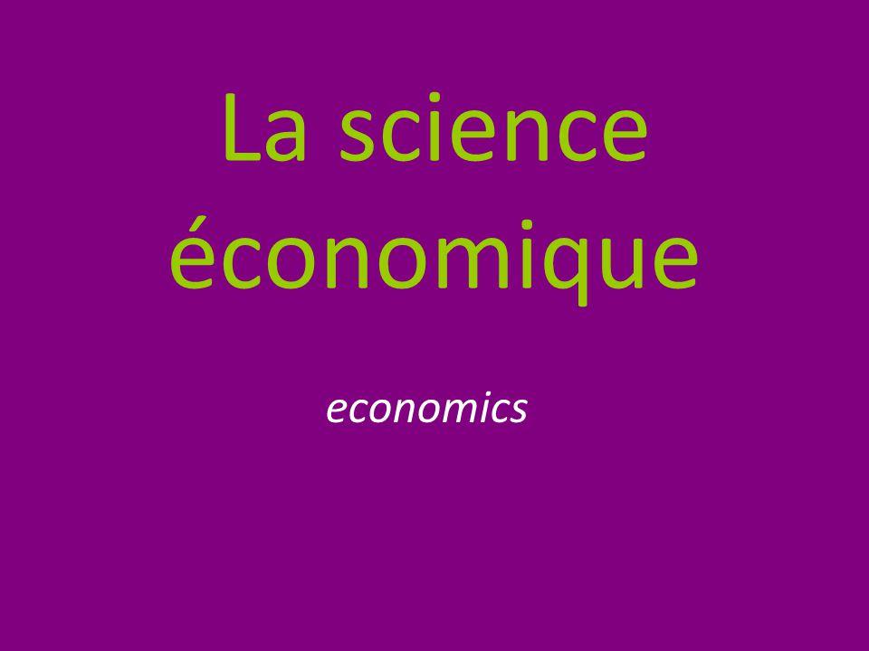 La science économique economics