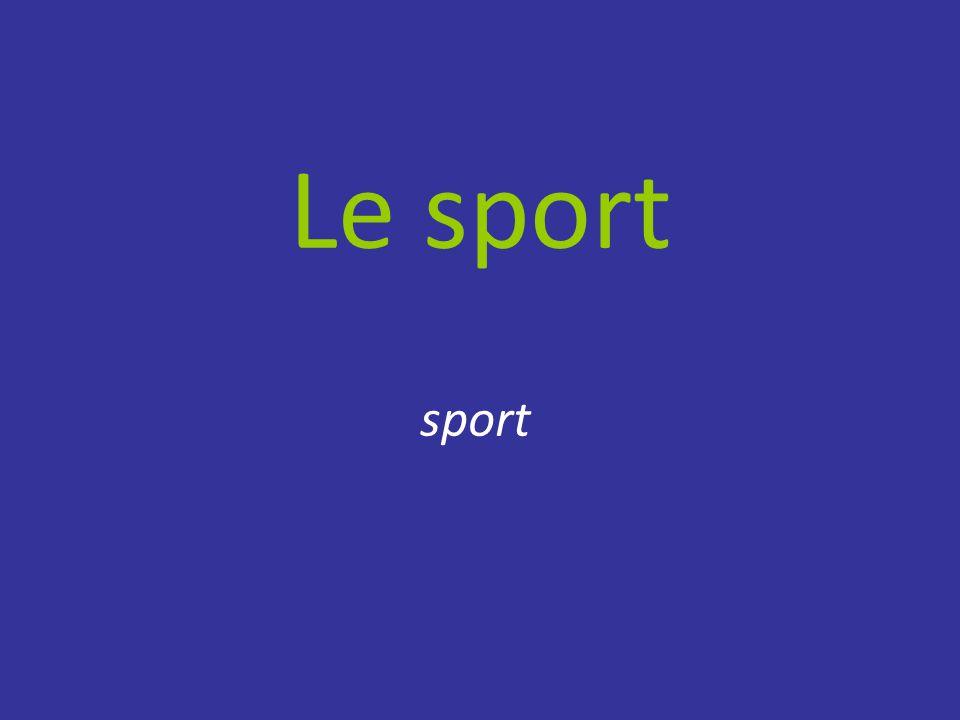 Le sport sport