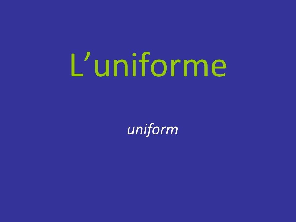 L'uniforme uniform
