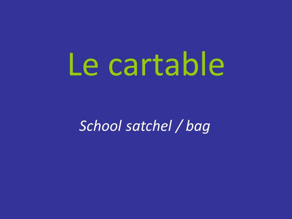 Le cartable School satchel / bag
