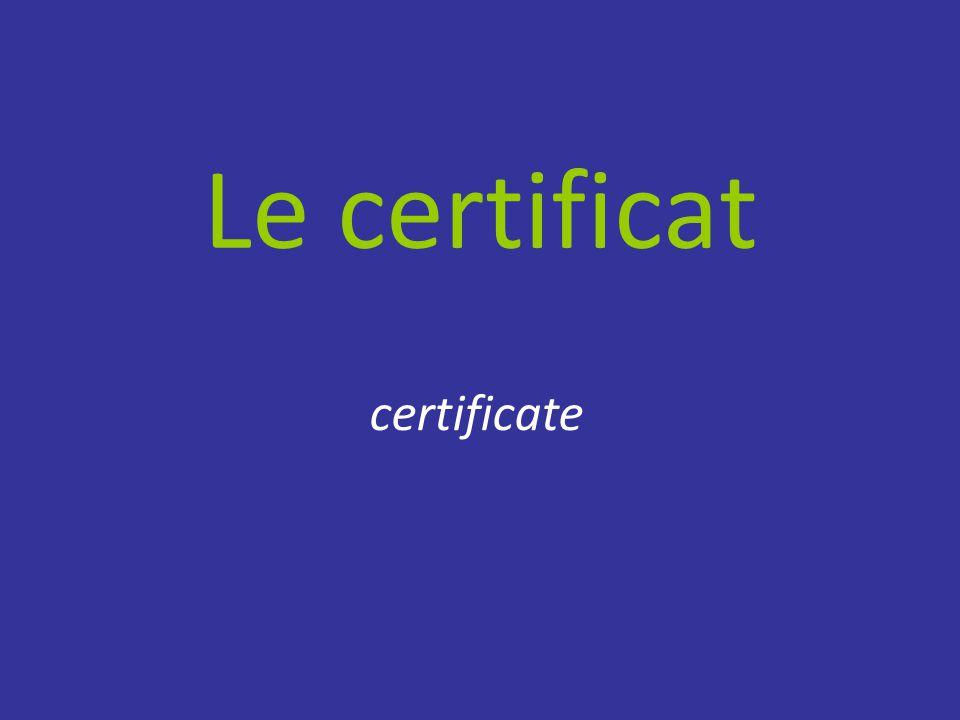 Le certificat certificate