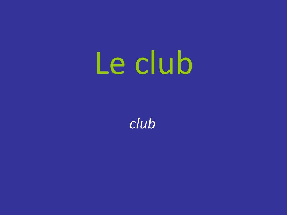 Le club club