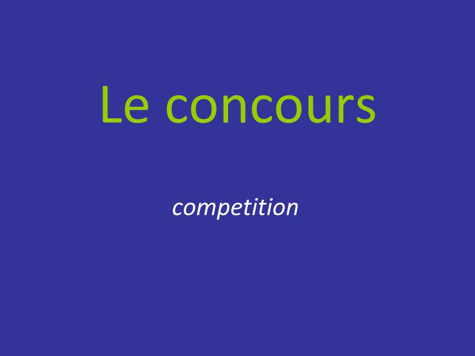 Le concours competition