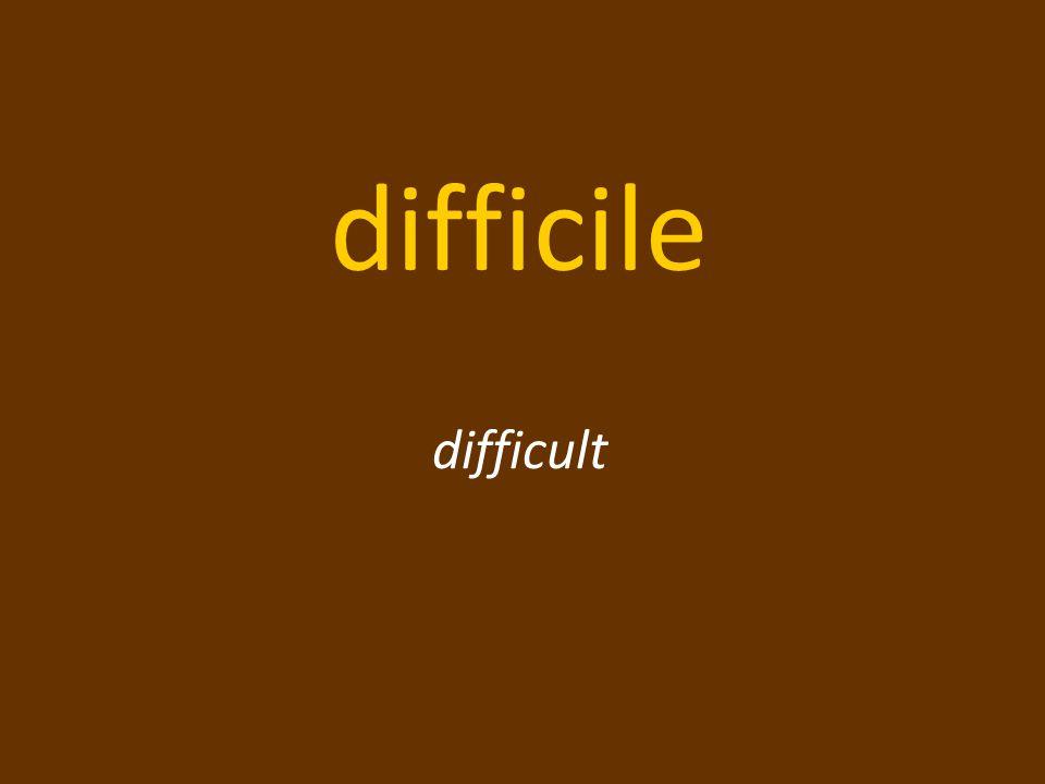 difficile difficult