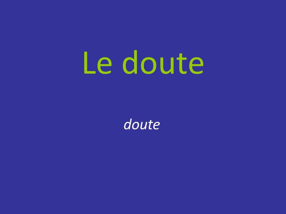 Le doute doute