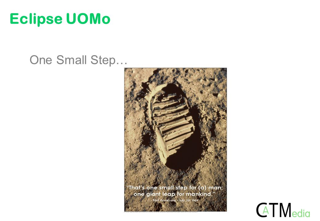 Eclipse UOMo One Small Step…