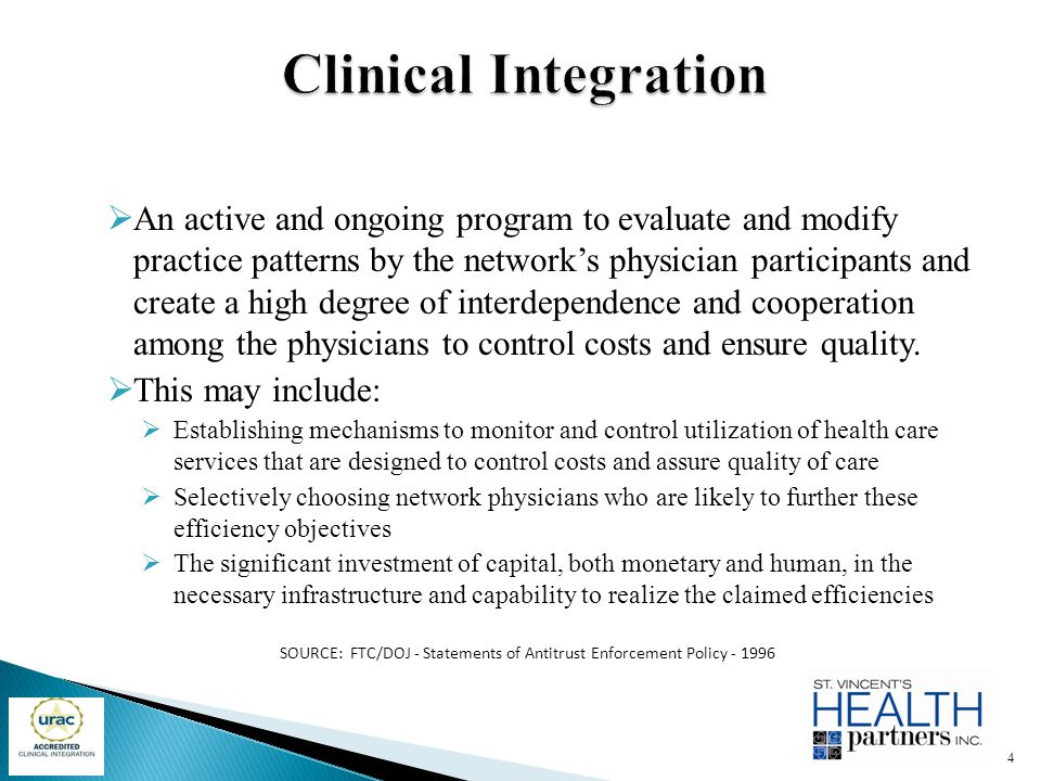  An active and ongoing program to evaluate and modify practice patterns by the network's physician participants and create a high degree of interdepe