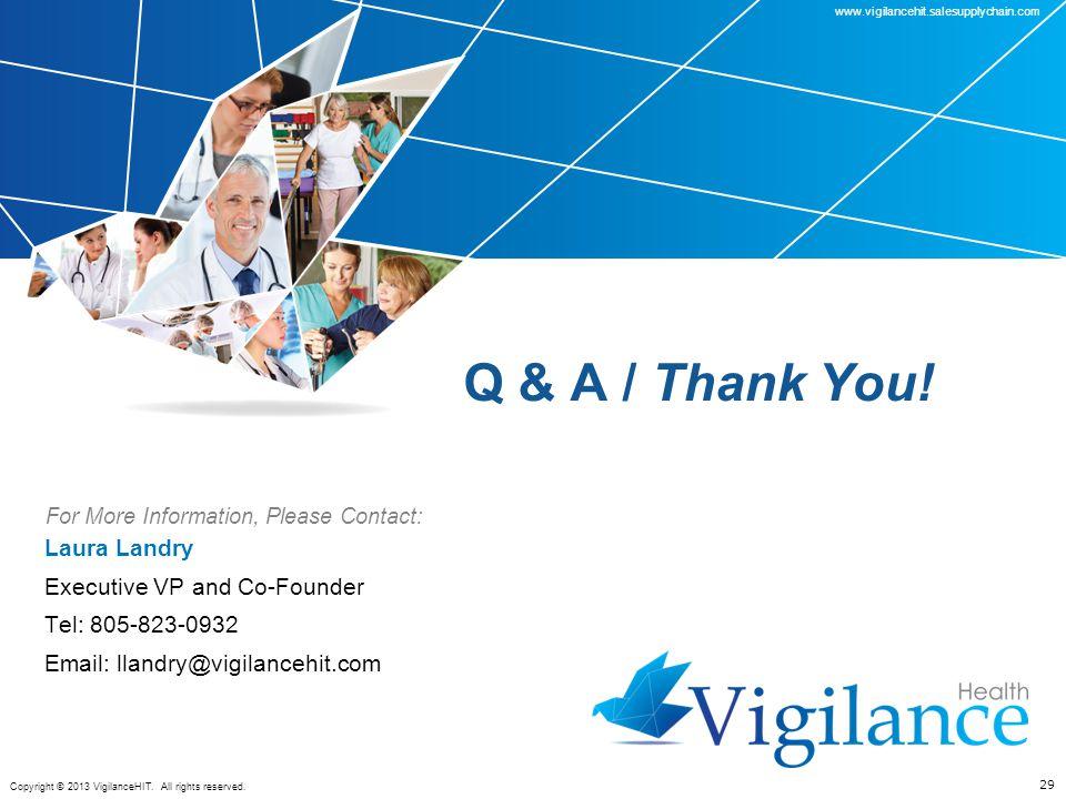 www.vigilancehit.salesupplychain.com Copyright © 2013 VigilanceHIT.