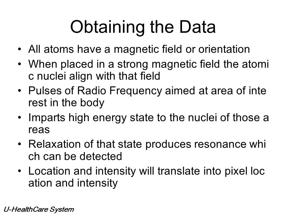 U-HealthCare System Magnetic Resonance Uses equipment prod ucing magnetic fields from 0.5 Tesla to 3 Te sla Earths magnetic field i s 50 microtesla Co