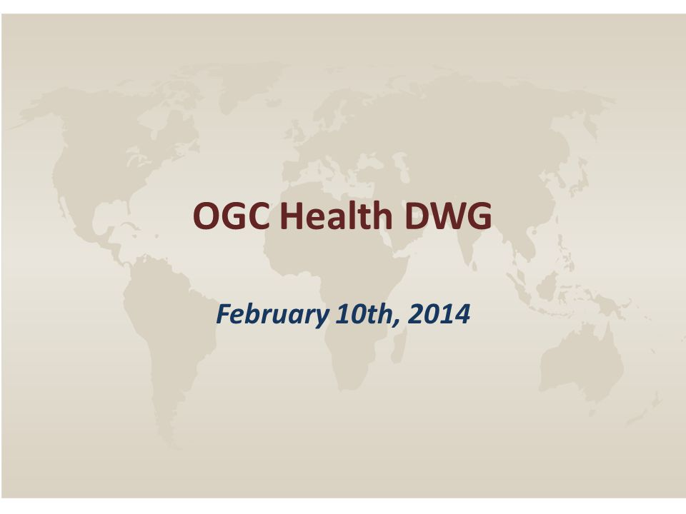 OGC Health DWG February 10th, 2014