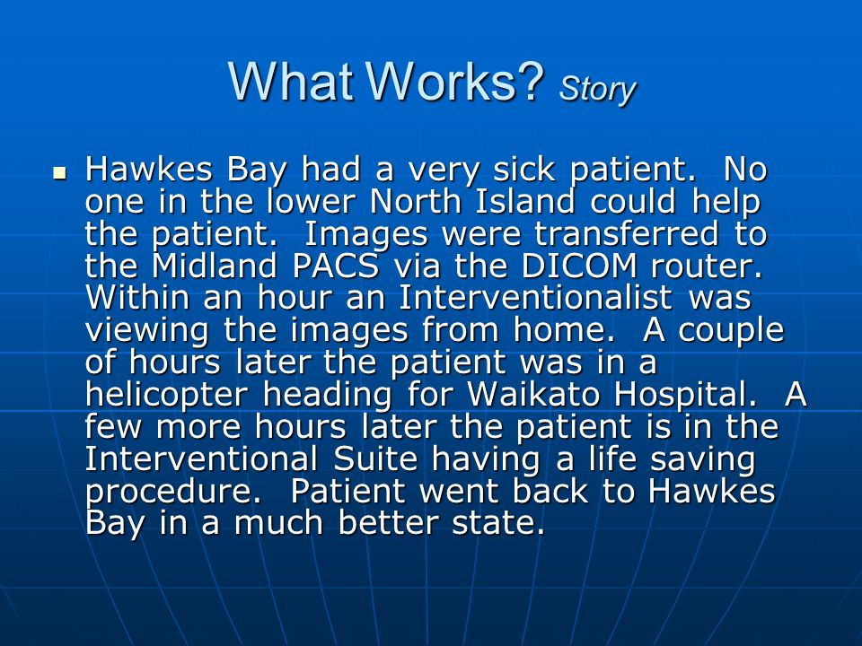 What Works.Story Hawkes Bay had a very sick patient.