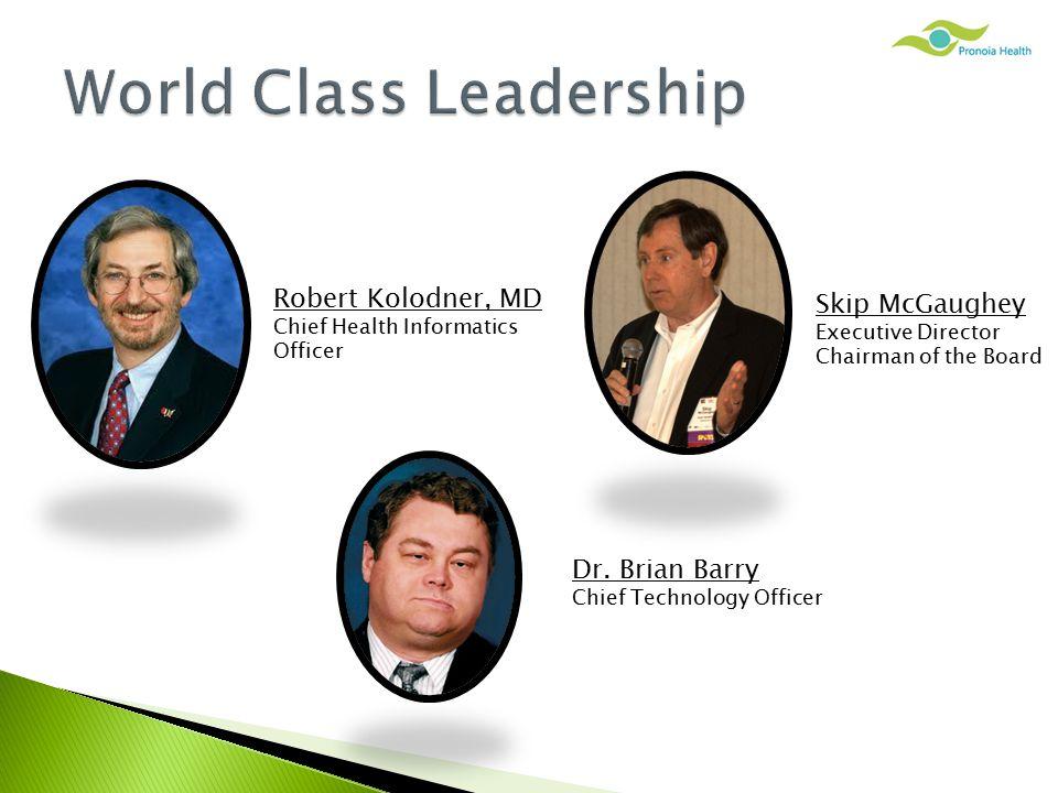 Robert Kolodner, MD Chief Health Informatics Officer Dr.