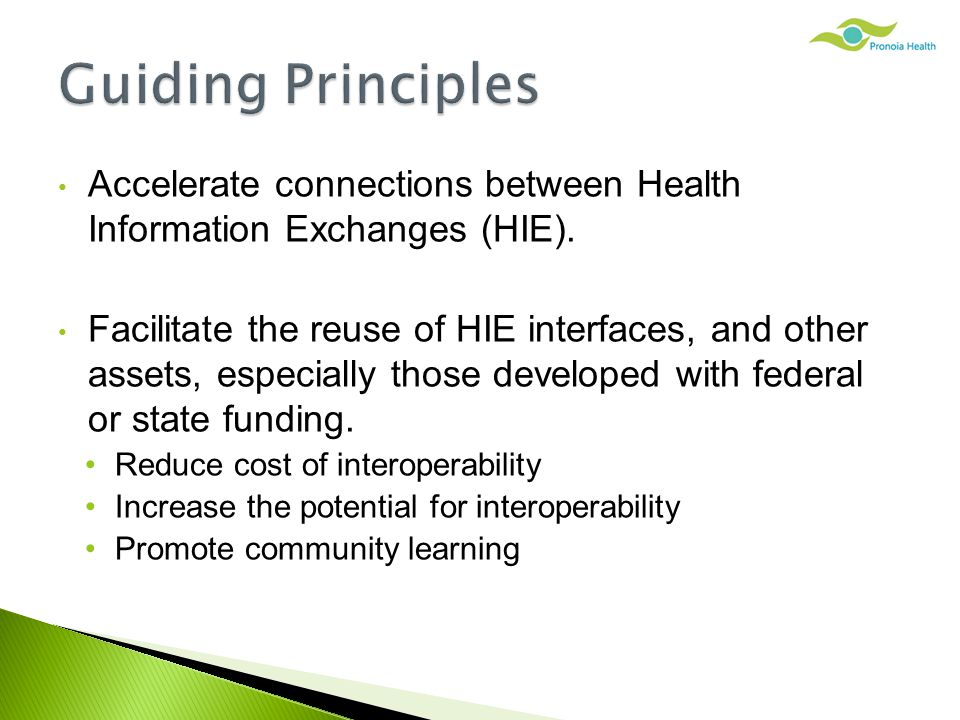 Accelerate connections between Health Information Exchanges (HIE).